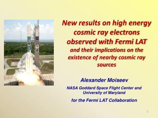 Alexander Moiseev  NASA Goddard Space Flight Center and University of Maryland