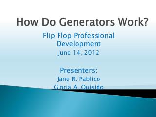 How Do Generators Work?