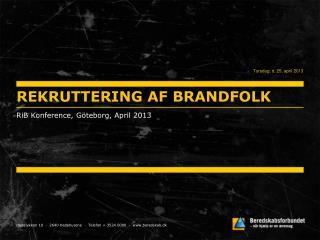 REKRUTTERING AF BRANDFOLK
