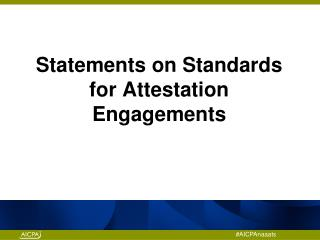 Statements on Standards for Attestation Engagements