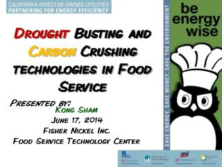 Drought  Busting and  Carbon  Crushing technologies in Food Service