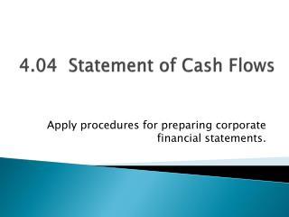 4.04  Statement of Cash Flows