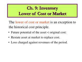 Ch. 9: Inventory  Lower of Cost or Market