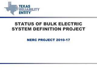 STATUS OF BULK ELECTRIC SYSTEM DEFINITION PROJECT