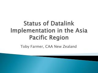 Status of Datalink Implementation in the Asia Pacific Region