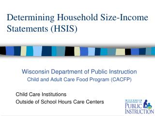 Determining Household Size-Income Statements (HSIS)