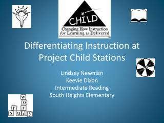 Differentiating Instruction at Project Child Stations