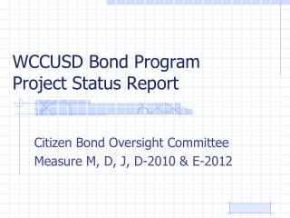 WCCUSD Bond Program  Project Status Report