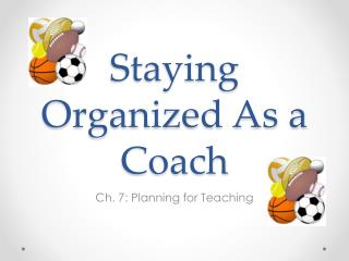 Staying Organized As a Coach
