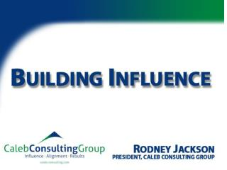 Define influence and your role as a leader Describe a model to influence at all levels