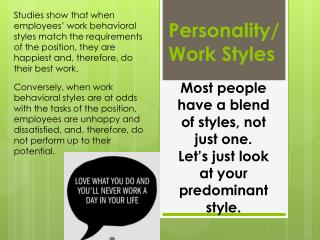 Personality/ Work Styles