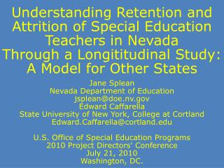 Jane  Splean Nevada Department of Education jsplean@doe.nv Edward Caffarella