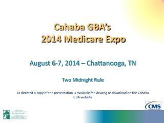 Cahaba GBA's   2014 Medicare Expo