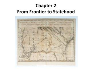 Chapter 2 From Frontier to Statehood