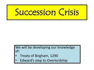 Succession Crisis