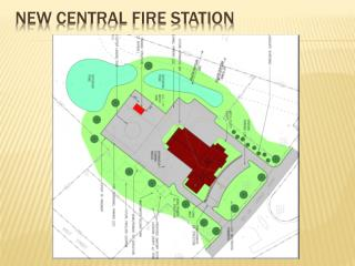 New  Central Fire Station