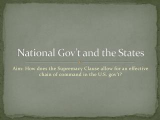 National Gov't and the States