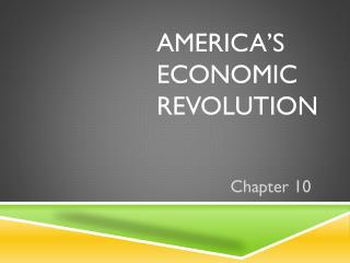 America's Economic Revolution