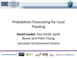 Probabilistic Forecasting for Local Flooding