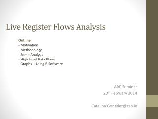 Live Register Flows Analysis