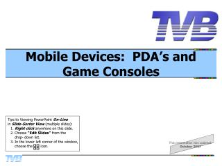 Mobile Devices:  PDA
