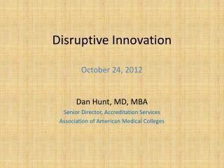 Disruptive Innovation October 24, 2012