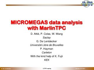 MICROMEGAS data analysis with  MarlinTPC