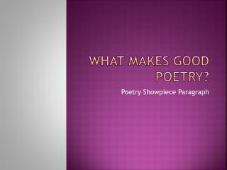 What Makes Good Poetry?