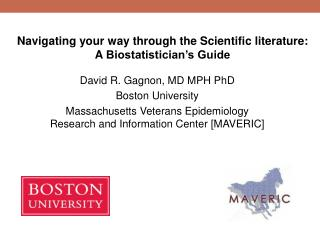 David R. Gagnon, MD MPH PhD Boston University