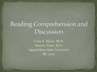 Reading Comprehension and Discussion
