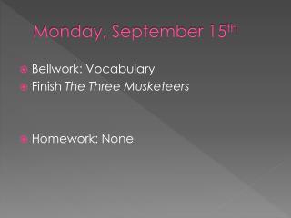 Monday, September 15 th