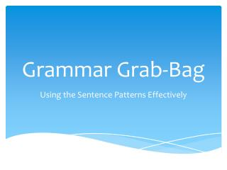 Grammar Grab-Bag