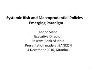 Systemic Risk and Macroprudential Policies   Emerging Paradigm