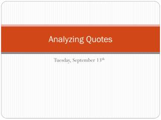Analyzing Quotes