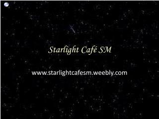 Starlight Café SM