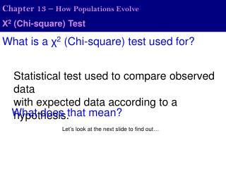 Χ 2  (Chi-square) Test