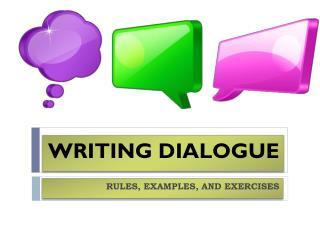 WRITING DIALOGUE