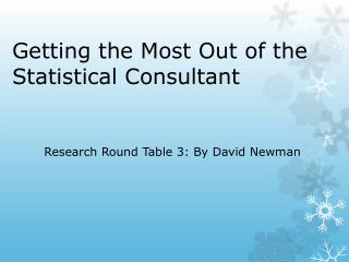 Getting the Most Out of the Statistical Consultant