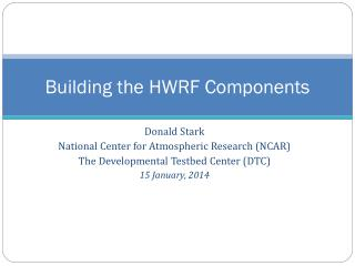Building the HWRF Components