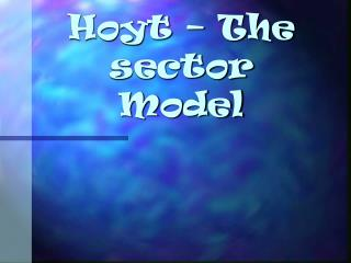 Hoyt   The sector Model
