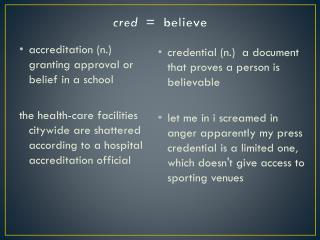 cred   =  believe