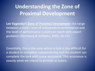 Understanding the Zone of Proximal  Development