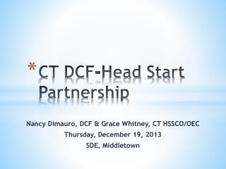 CT DCF-Head  Start Partnership
