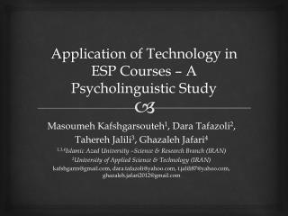 Application of Technology in ESP Courses � A Psycholinguistic Study