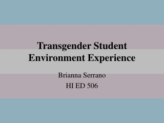 Transgender Student Environment Experience