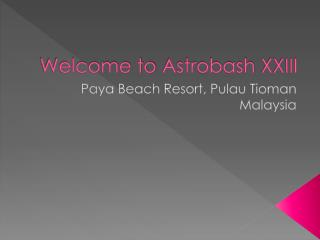 Welcome to  Astrobash  XXIII