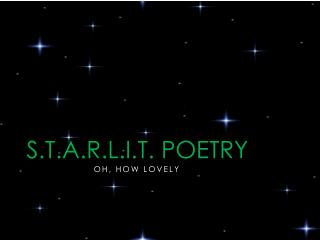 S.T.A.R.L.I.T. Poetry