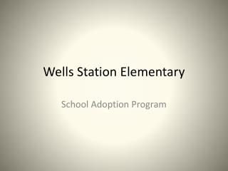 Wells Station Elementary