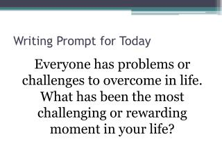 Writing Prompt for Today