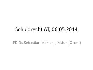 Schuldrecht AT , 06.05.2014